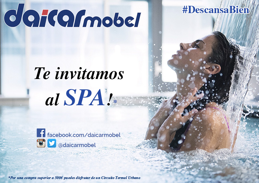 Daicarmobel te invita al SPA*  :)