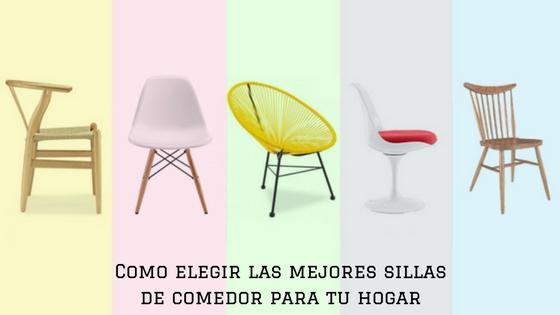 Como elegir las mejores sillas de comedor para tu hogar - Las mejores mesas de comedor ...