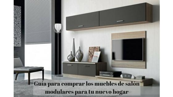 Gu a para comprar los muebles de sal n modulares para tu for Muebles salon modulares