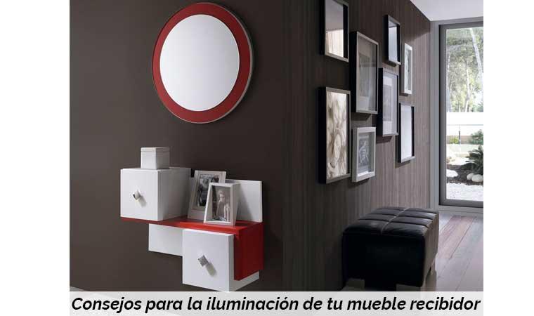 Consejos para la iluminaci n de tu mueble recibidor - Iluminacion para muebles ...