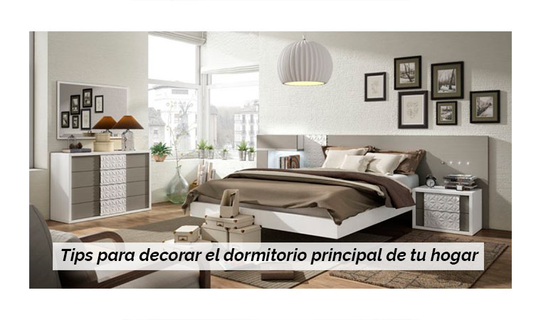 Tips para decorar el dormitorio principal de tu hogar - Consejos para decorar el hogar ...
