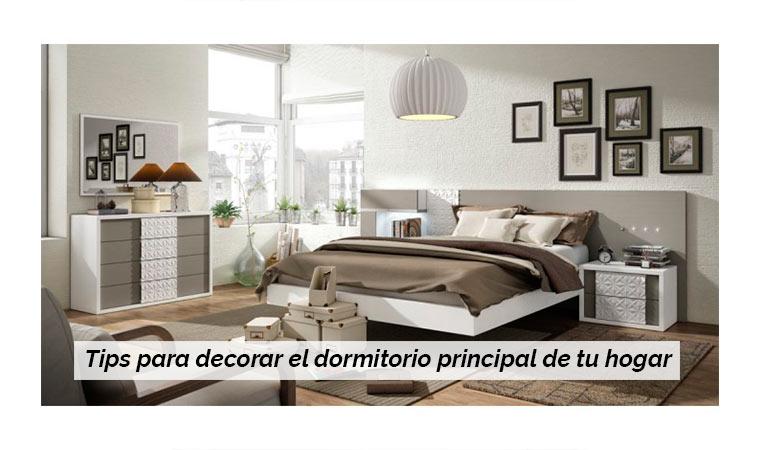 Tips para decorar el dormitorio principal de tu hogar for Consejos para decorar tu hogar
