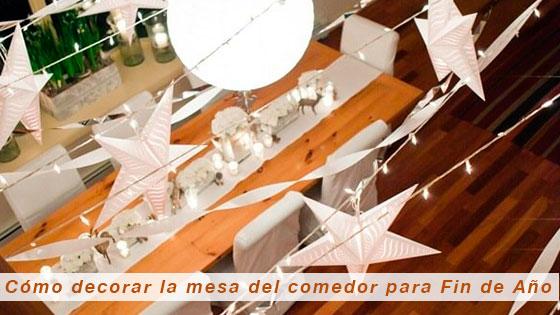 Cómo decorar la mesa del comedor para Fin de Año
