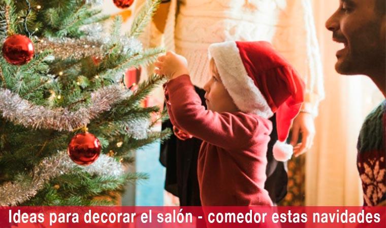 Ideas para decorar el salón comedor estas navidades