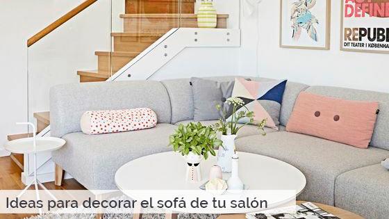 Ideas para decorar el sofá de tu salón