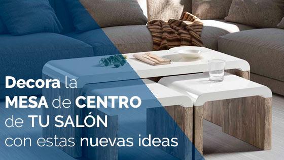 Decora la mesa de centro de tu salón con estas nuevas ideas