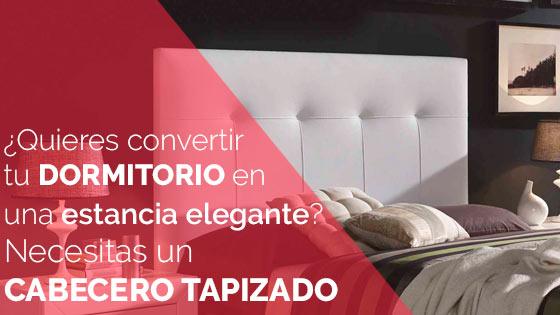 ¿Quieres convertir tu dormitorio en una estancia elegante? Necesitas un cabecero tapizado