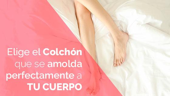 Elige el colchón que se amolda perfectamente a tu cuerpo