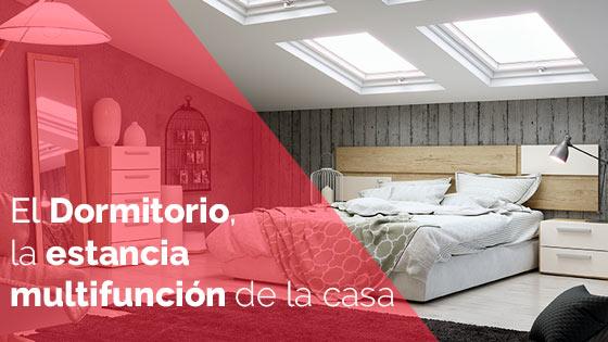 El Dormitorio, la estancia multifunción de la casa
